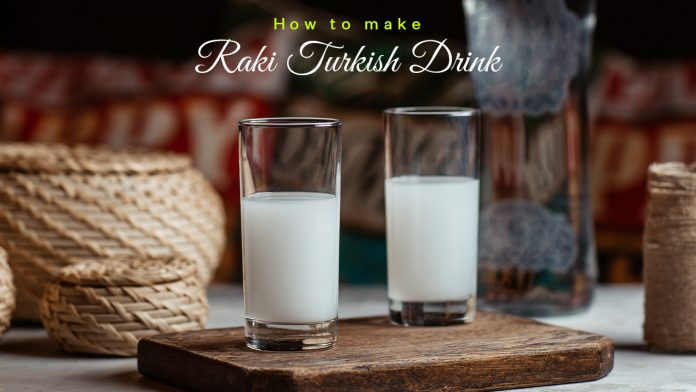 Raki Turkish Drink
