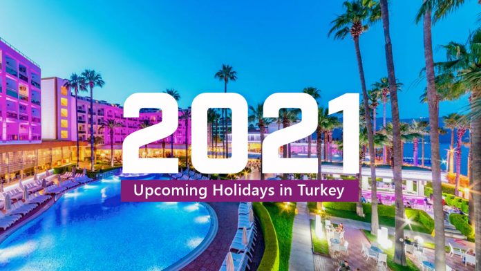 Upcoming Holidays in Turkey 2021