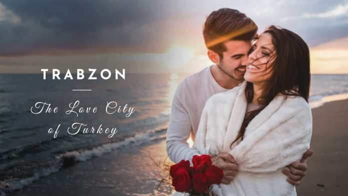 Trabzon-Love City