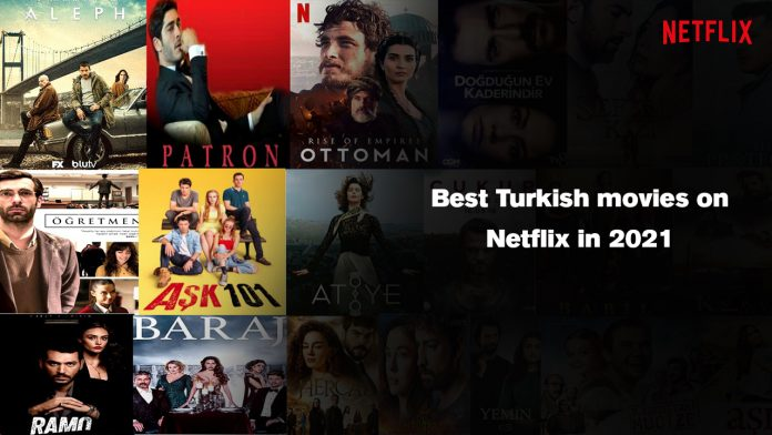 Best_Turkish_movies_on_Netflix_in_2021
