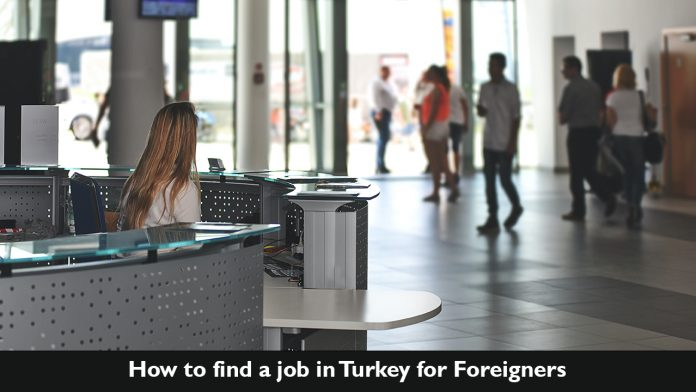 How to Find a Job in Turkey