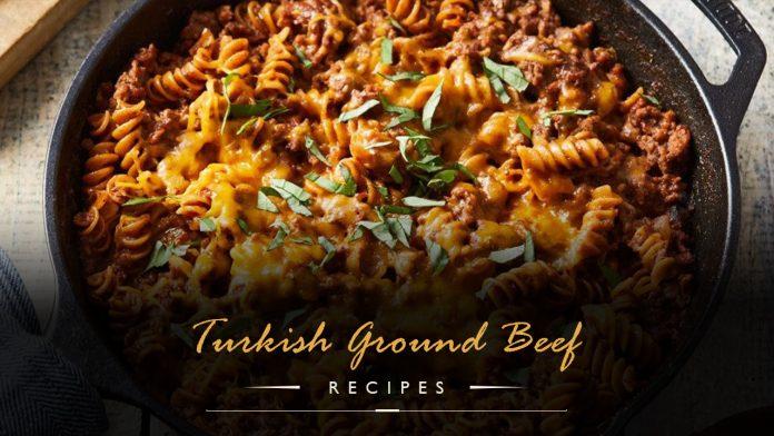 Turkish Ground Beef Recipe