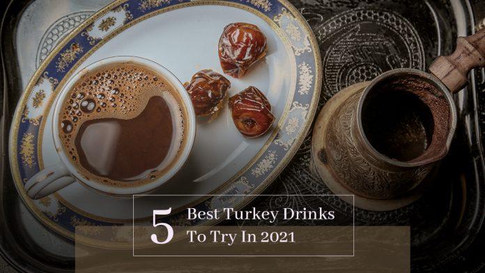Best Turkey Drinks
