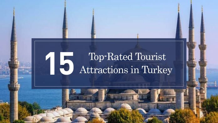 Top-Rated Tourist Attractions in Turkey