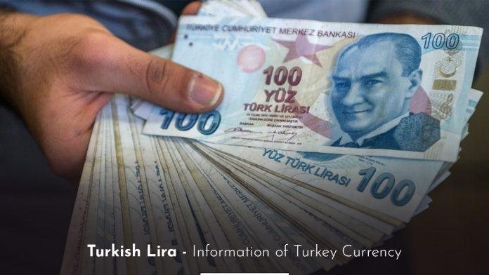 Turkish Lira - Information of Turkey Currency 2