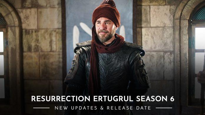 Resurrection Ertugrul Season 6
