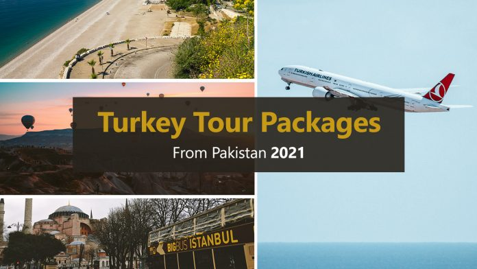 Turkey Tour Packages from Pakistan 2021